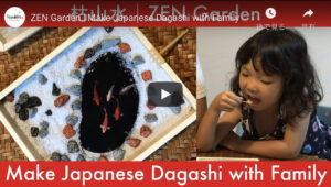 Read more about the article ZEN Garden   Make Japanese Dagashi with Family